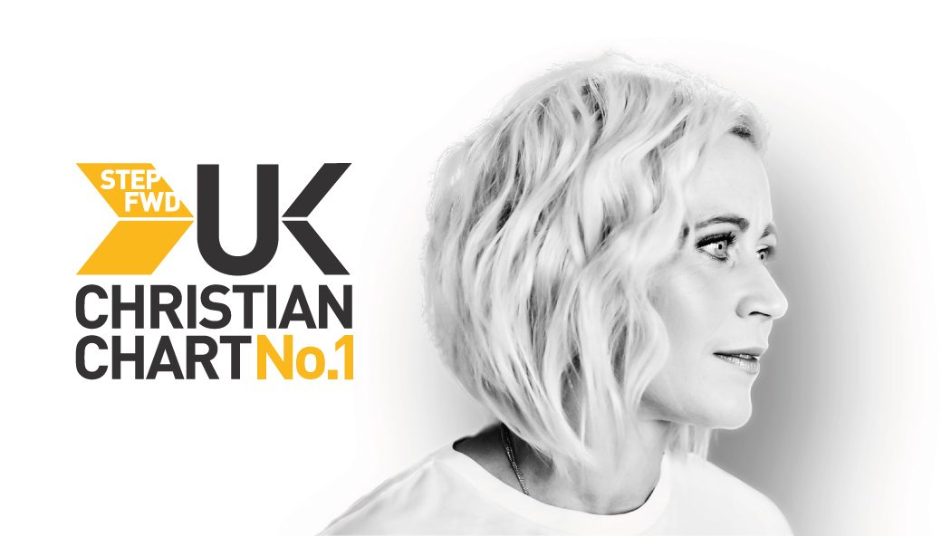 MAY 2019 Top 10 Chart | Step FWD UK Christian Chart